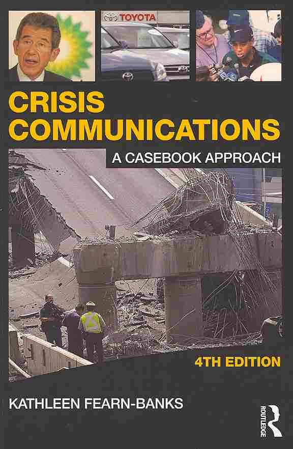 Crisis Communications + Student Workbook By Fearn-Banks, Kathleen